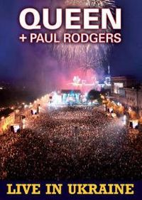 Cover Queen + Paul Rodgers - Live In Ukraine [DVD]